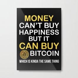 Bitcoin Funny Poster Metal Print