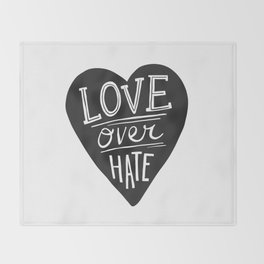 Love over Hate Throw Blanket