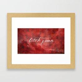 Fire-Breathing Bitch-Queen Framed Art Print