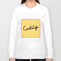 cunt Long Sleeve T-shirts featuring cunt life yellow by Andy Aidekman