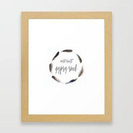 WILD HEART GYPSY SOUL Framed Art Print
