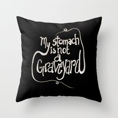 My Stomach is not a Graveyard Inverse Colors Throw Pillow