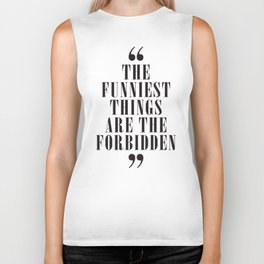 Mark Twain Quote on the funniest things in life, typography, illustration, for laughing, happy life Biker Tank