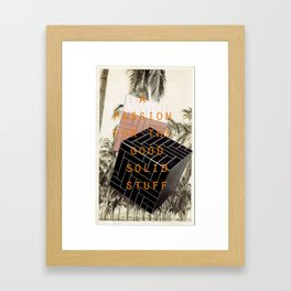 A passion for the good solid stuff (Palm Trees with Admit One Gentleman Series) Framed Art Print