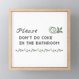 Please don't do coke in the bathroom Framed Mini Art Print