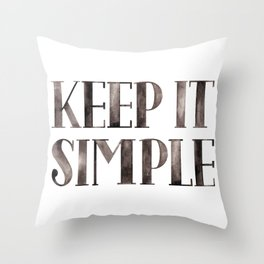 Simplicity Quote Throw Pillow