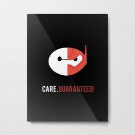 Baymax: Care. Guaranteed! Metal Print