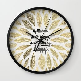 If Mama Ain't Happy – Gold Palette Wall Clock