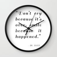 dr seuss Wall Clocks featuring Quote / Dr. Seuss by Justified