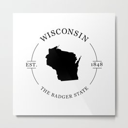 Wisconsin - The Badger State Metal Print