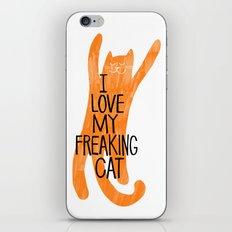 I love my freaking cat - orange iPhone Skin