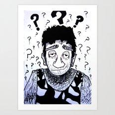 Clueless? Art Print