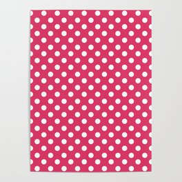 Cerise Pink and White Polka Dot Pattern Poster