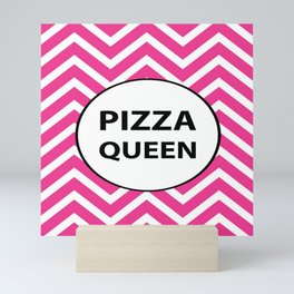 Pizza Queen Mini Art Print