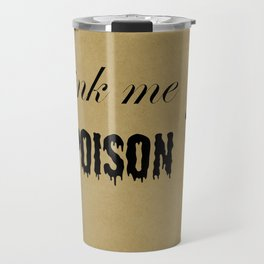 NOT POISON Travel Mug
