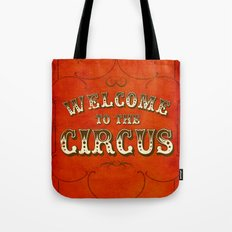 Welcome to the Circus / Dark Tote Bag