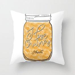 I love Chutney Throw Pillow