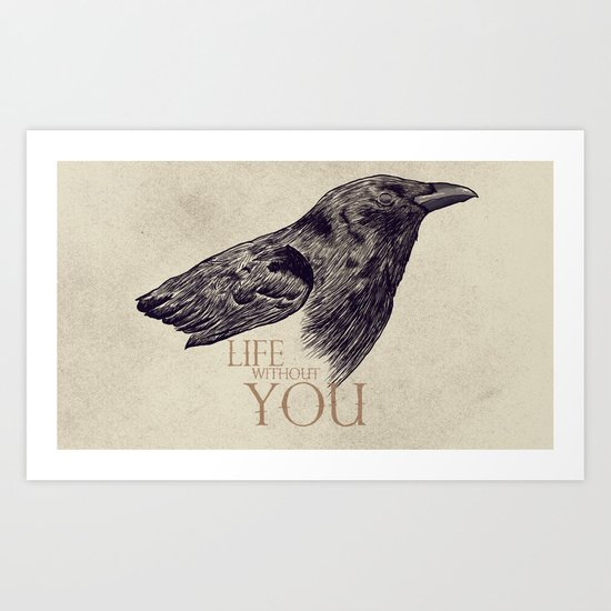 Life Without You Art Print