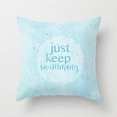 just keep swimming watercolor Throw Pillow