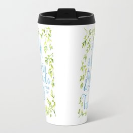 Taller than the Trees Travel Mug