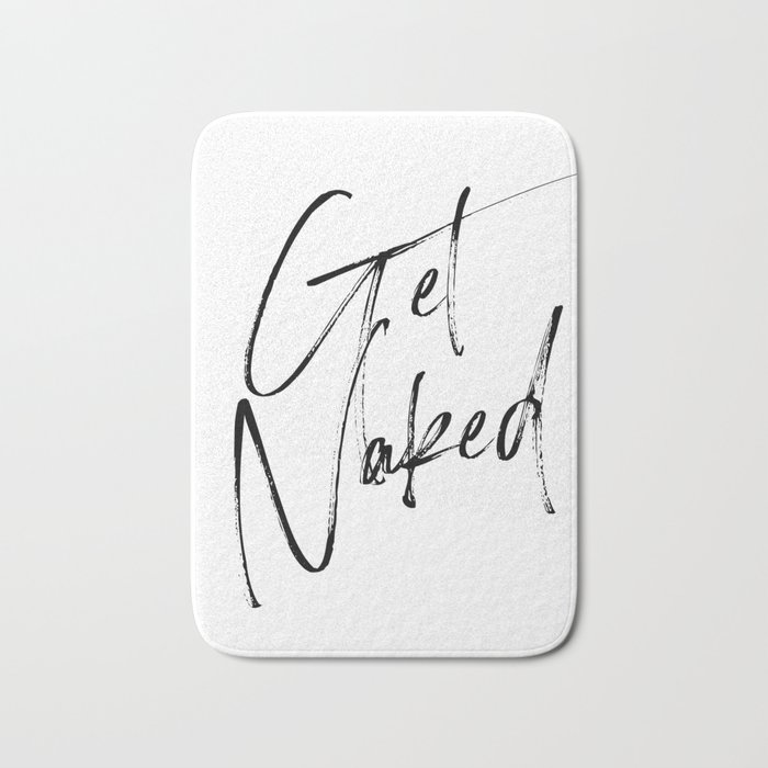 Get Naked, Home Decor, Printable Art, Bathroom Wall Decor, Quote Bathroom, Typography Art Bath Mat