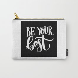 Be Your Best: black Carry-All Pouch