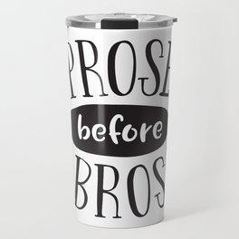 Prose Before Bros - Black On White Travel Mug