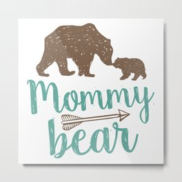 Mommy Bear Mothers Day Mom Gift Metal Print
