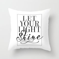 Let Your Light Shine 1 Throw Pillow