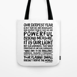 Inspirational Print. Powerful Beyond Measure. Marianne Williamson, Nelson Mandela quote. Tote Bag