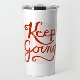 Keep Going Travel Mug