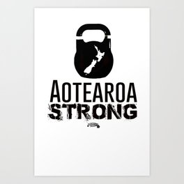 Aotearoa Strong  Art Print
