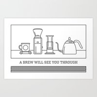 A Brew Will See You Through Poster - Aeropress Art Print
