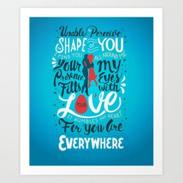 The Shape of You Art Print