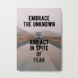 Motivation - Embrace the unknown Metal Print