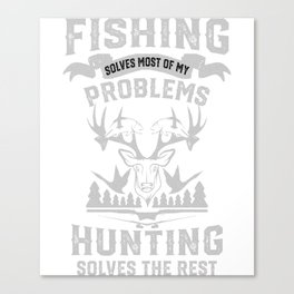 Funny Fishing and Hunting Canvas Print