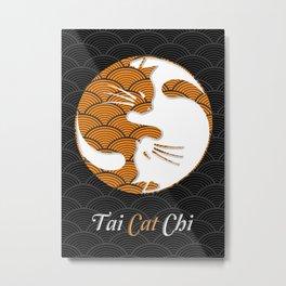 Tai Cat Chi Yin Yang Funny Cute Metal Print