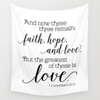 scripture Wall Tapestries featuring The greatest of these is love by Noonday Design