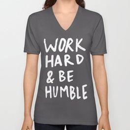 Work Hard and Be Humble II Unisex V-Neck