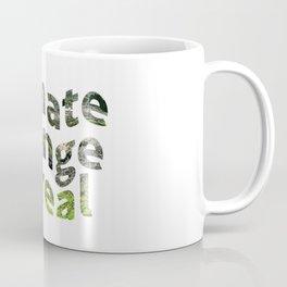 Climate Change Global Warming Is real Coffee Mug