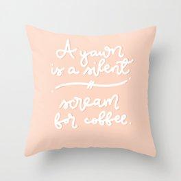 Scream for coffee? Throw Pillow
