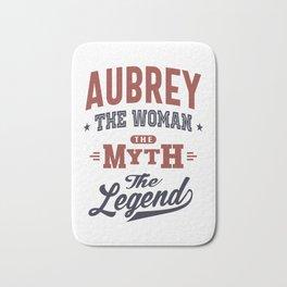 Aubrey the Woman the Myth the Legend Bath Mat