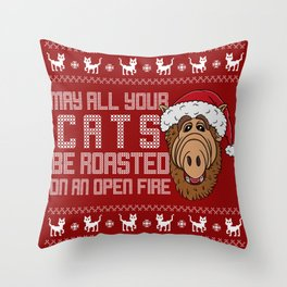 May all your Cats be roasted on an open fire Throw Pillow