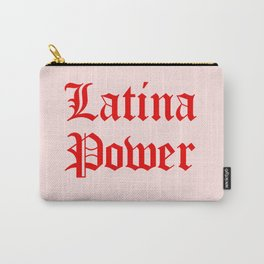 Latina Power Carry-All Pouch