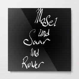 Mosel und Saar und Ruwer B/W Metal Print