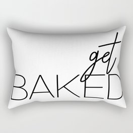 Get Baked Rectangular Pillow
