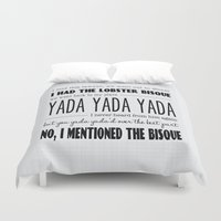 seinfeld Duvet Covers featuring I mentioned the bisque - seinfeld typography quote poster print by Eyne Photography
