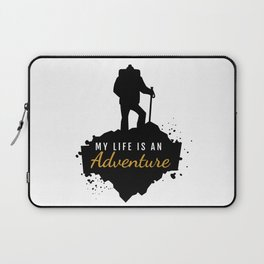 My Life Is An Adventure | Nature Hiking Outdoor Laptop Sleeve