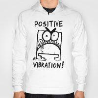 berserk Hoodies featuring Positive Vibration! by TehStr4ngeOnes
