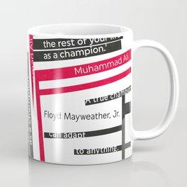 Quote for Champions Coffee Mug